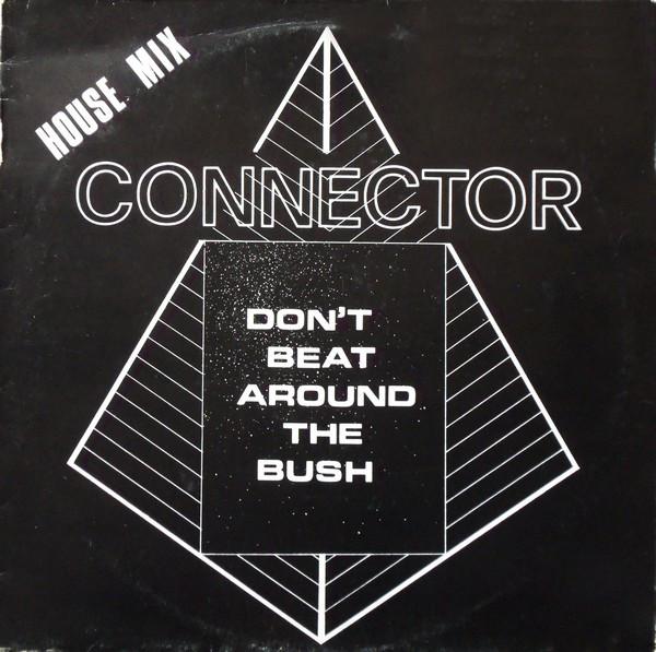 Don't Beat Around The Bush (House Mix)
