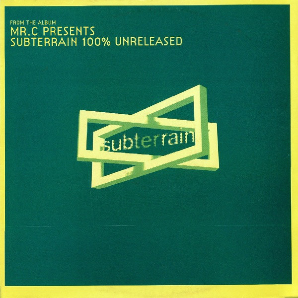 Subterrain 100% Unreleased (Disc 1)