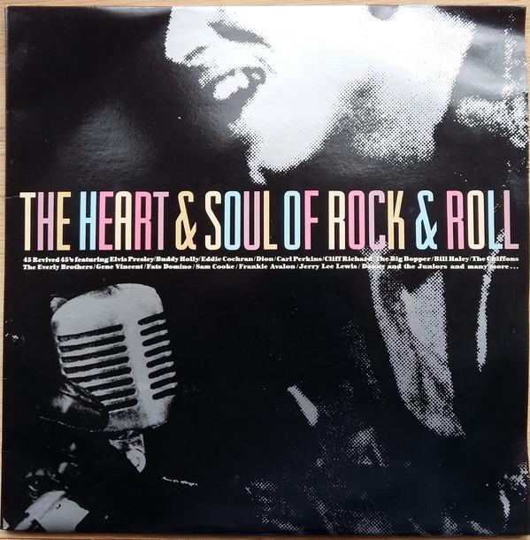 The Heart & Soul Of Rock & Roll