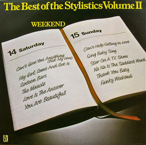 The Best Of The Stylistics Volume II - Weekend