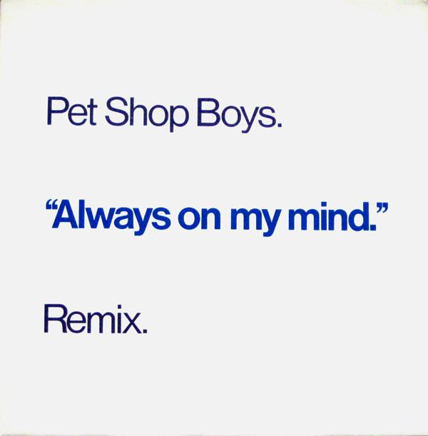Always On My Mind (Remix)