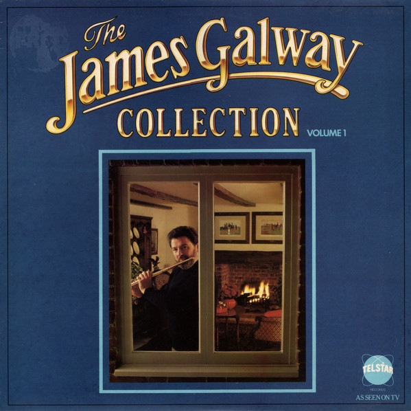 The James Galway Collection - Volume 1
