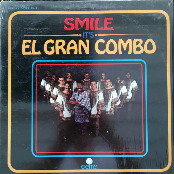 Smile, It's El Gran Combo