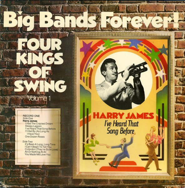 Big Bands Forever! Four Kings Of Swing (Volume 1)