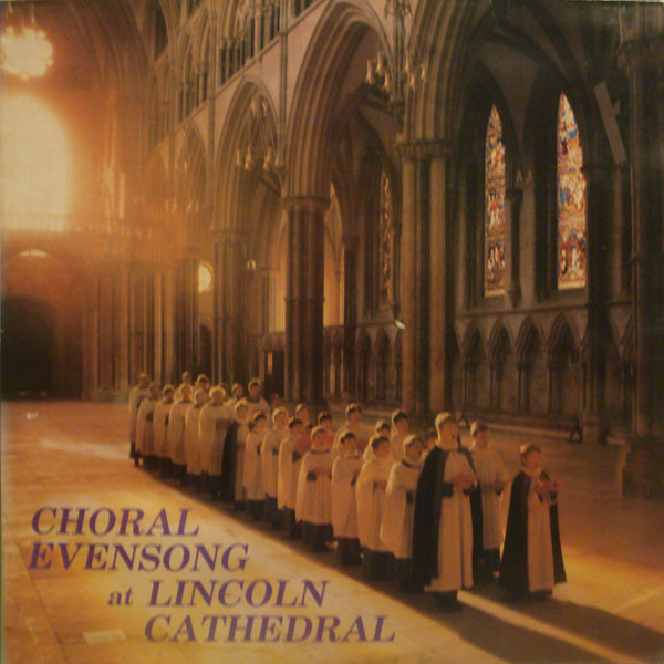Choral Evensong At Lincoln Cathedral