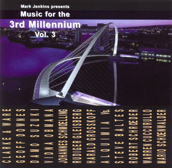 Music For The 3rd Millennium Vol. 3